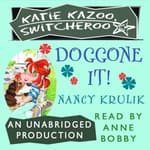 Doggone It! #8 by  Nancy Krulik audiobook