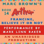 Francine, Believe It or Not by  Marc Brown audiobook