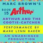 Arthur and the Cootie-Catcher by  Marc Brown audiobook