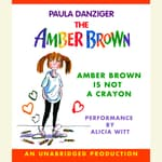 Amber Brown Is Not a Crayon by  Paula Danziger audiobook