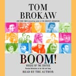 Boom! by  Tom Brokaw audiobook
