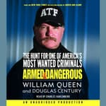 Armed and Dangerous by  William Queen audiobook