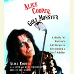 Alice Cooper, Golf Monster by  Kenneth Zimmerman audiobook