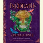 Inkdeath by  Cornelia Funke audiobook