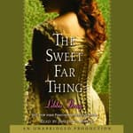The Sweet Far Thing by  Libba Bray audiobook