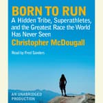 Born to Run by  Christopher McDougall audiobook