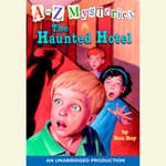 A to Z Mysteries: The Haunted Hotel by  Ron Roy audiobook
