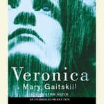 Veronica by  Mary Gaitskill audiobook
