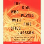 The Girl Who Played with Fire by  Stieg Larsson audiobook
