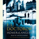 Homer & Langley by  E. L. Doctorow audiobook