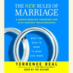 The New Rules of Marriage by  Terrence Real audiobook