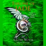 Throne of Jade by  Naomi Novik audiobook
