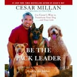 Be the Pack Leader by  Melissa Jo Peltier audiobook