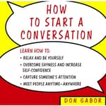 How to Start a Conversation by  Don Gabor audiobook