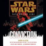 Conviction: Star Wars (Fate of the Jedi) by  Aaron Allston audiobook