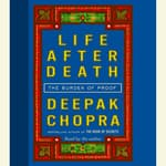 Life After Death by  Deepak Chopra, M.D. audiobook