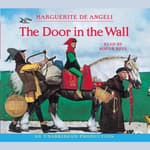 The Door in the Wall by  Marguerite De Angeli audiobook