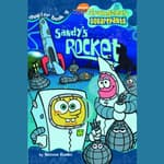 SpongeBob Squarepants #6: Sandy's Rocket by  Steven Banks audiobook