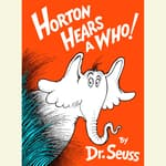 Horton Hears a Who by  Dr. Seuss audiobook
