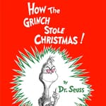 How the Grinch Stole Christmas by  Dr. Seuss audiobook