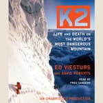 K2 by  Ed Viesturs audiobook