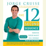 The 12 Second Sequence by  Jorge Cruise audiobook
