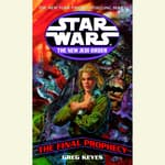 Star Wars: The New Jedi Order: Edge of Victory III: The Final Prophecy by  Greg Keyes audiobook