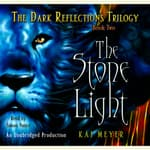 The Stone Light, The Dark Reflections: Book #2 by  Kai Meyer audiobook