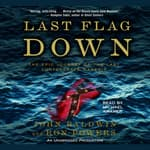 Last Flag Down by  John Baldwin audiobook