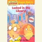 Arthur Locked in the Library by  Marc Brown audiobook