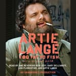Too Fat to Fish by  Artie Lange audiobook