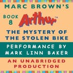 The Mystery of the Stolen Bike by  Marc Brown audiobook