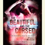 The Beautiful and the Cursed by  Page Morgan audiobook