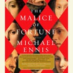 The Malice of Fortune by  Michael Ennis audiobook