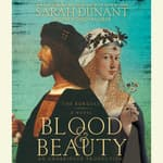 Blood & Beauty by  Sarah Dunant audiobook