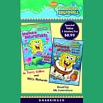 Spongebob Squarepants: Books 7 & 8 by  Terry Collins audiobook