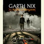 Mister Monday by  Garth Nix audiobook