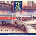 Hope Was Here by  Joan Bauer audiobook