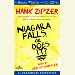 Hank Zipzer #1: Niagara Falls, Or Does It? by  Lin Oliver audiobook
