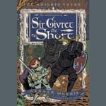 The Adventures of Sir Givret the Short by  Gerald Morris audiobook