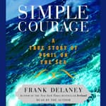 Simple Courage by  Frank Delaney audiobook