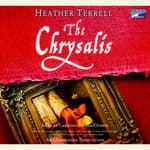 The Chrysalis by  Heather Terrell audiobook