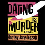 Dating Is Murder by  Harley Jane Kozak audiobook
