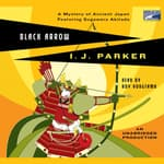 Black Arrow by  I. J. Parker audiobook