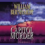 Capitol Murder by  William Bernhardt audiobook