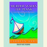 Murder Walks the Plank by  Carolyn Hart audiobook
