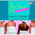 The Hot Flash Club Strikes Again by  Nancy Thayer audiobook