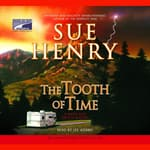 The Tooth of Time by  Sue Henry audiobook