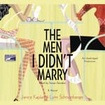 The Men I Didn't Marry by  Lynn Schnurnberger audiobook