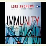 Immunity by  Lori Andrews audiobook